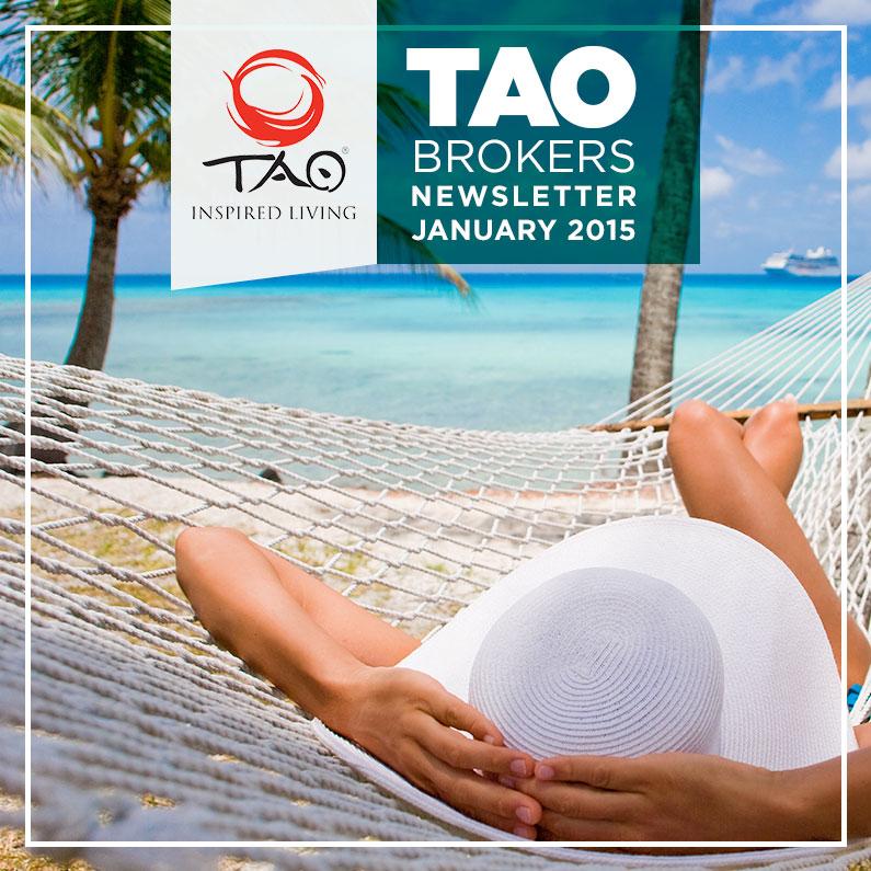 Brokers Newsletter / January 2015 / TAO Inspired Living