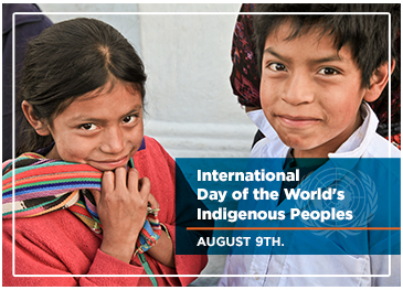 International Day of the World's Indigeonous People 9 August