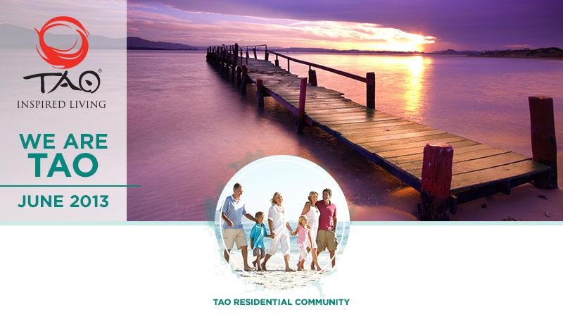 TAO Inspired Living - Homeowners Newsletter - June 2013