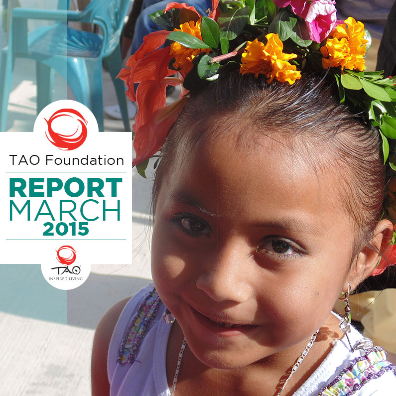 TAO Foundation Report | March 2015 | TAO Inspired Living