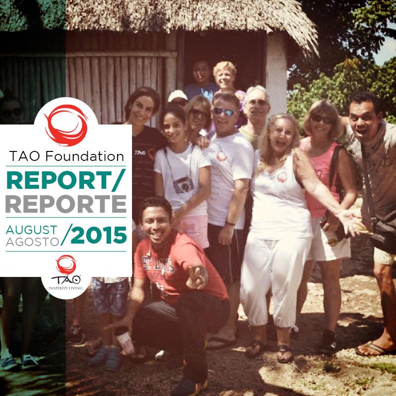 TAO Foundation Report | Reporte de la FundaciÓn TAO | July / Julio 2015 | TAO Inspired Living