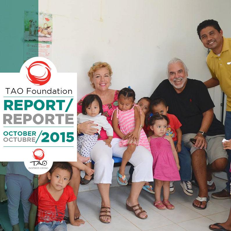 TAO Foundation Report | Reporte de la Fundación TAO | October / Octubre 2015 | TAO Inspired Living
