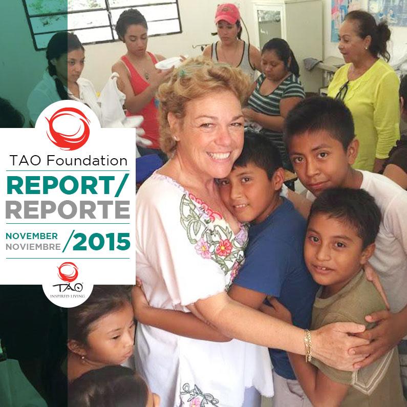 TAO Foundation Report | Reporte de la Fundación TAO | November / Noviembre 2015 | TAO Inspired Living