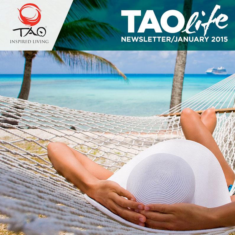 TAOlife Newsletter / January 2015 / TAO Inspired Living