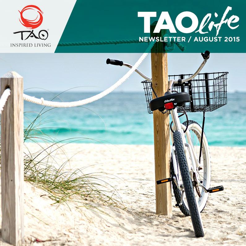 TAOlife Newsletter / August 2015 / TAO Inspired Living