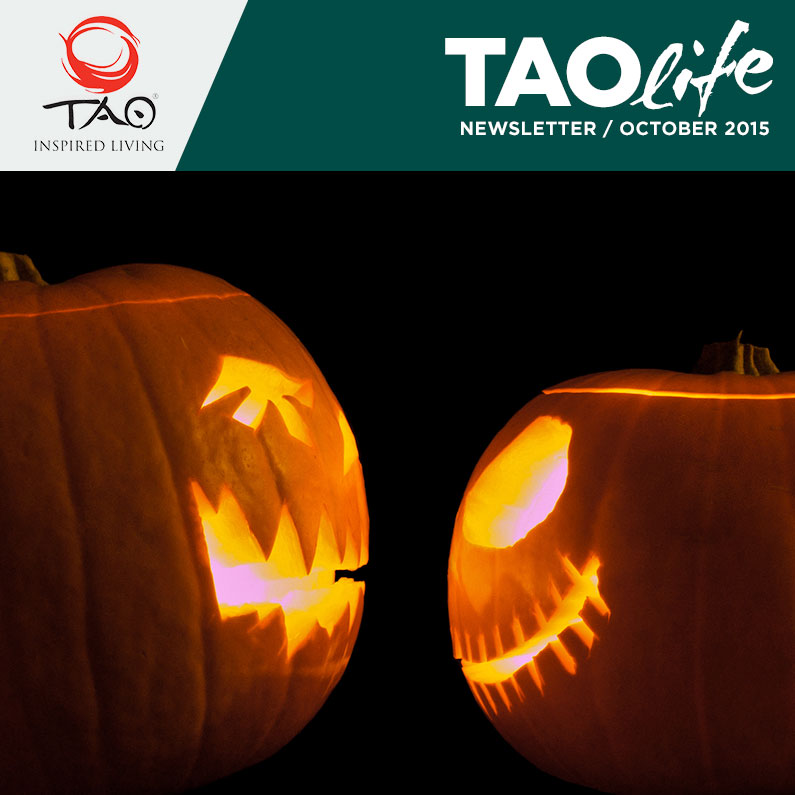 TAOlife Newsletter / october 2015 / TAO Inspired Living