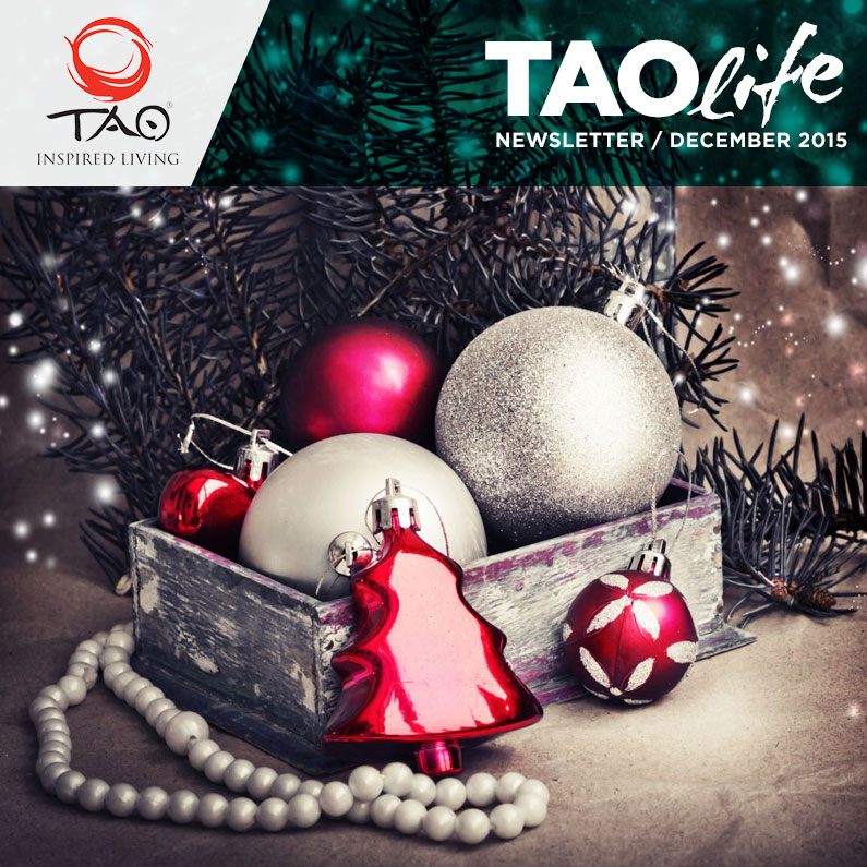 TAOlife Newsletter / December 2015 / TAO Inspired Living