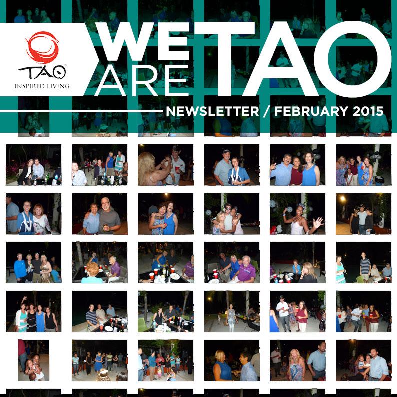 We Are TAO Newsletter / February 2015 / TAO Inspired Living