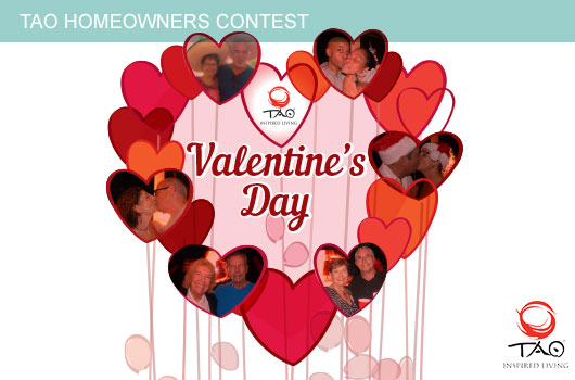 Valentine's Day — TAO Homeowners Contest