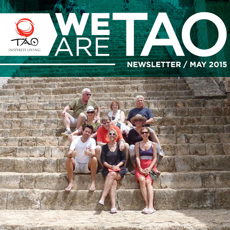 We Are TAO Newsletter / May 2015 / TAO Inspired Living