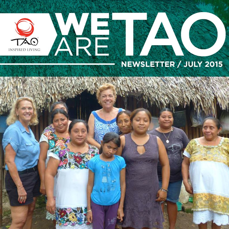 We Are TAO Newsletter / July 2015 / TAO Inspired Living
