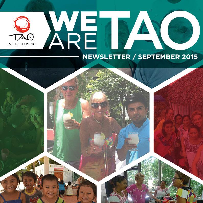 We Are TAO Newsletter / September 2015 / TAO Inspired Living