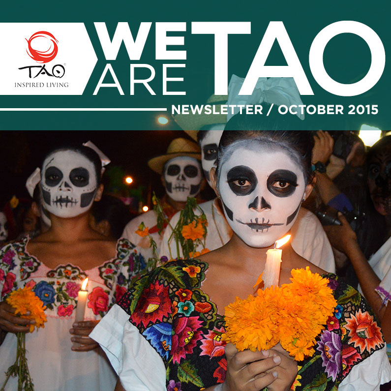 We Are TAO Newsletter / October 2015 / TAO Inspired Living