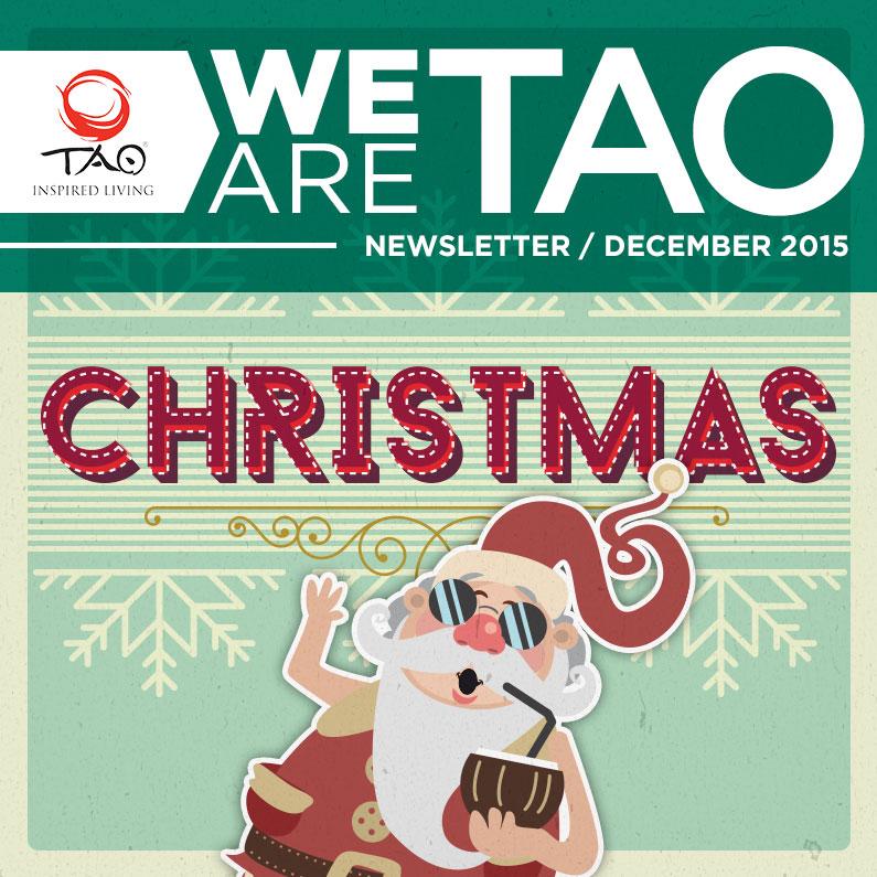 We Are TAO Newsletter / December 2015 / TAO Inspired Living