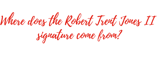 Where does the Robert Trent Jones II signature come from?