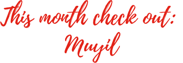 This month check out: Muyil?