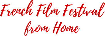 French Film Festival from Home
